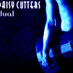 DaisyCuttersDual