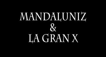mandaluniz y la gran x